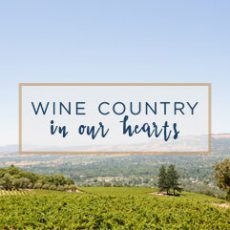 Wine Country in Our Hearts